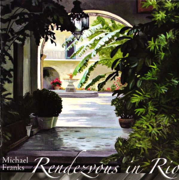 FRANKS MICHAEL – Rendezvous In Rio