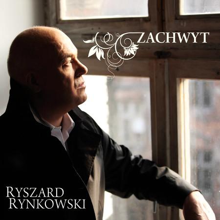 RYNKOWSKI RYSZARD - Zachwyt