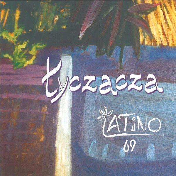 Łyczacza - Latino 69