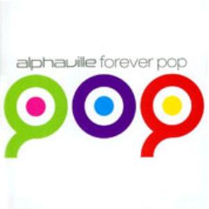 ALPHAVILLE – Forever Pop