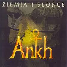 ANKH – Ziemia I Słońce