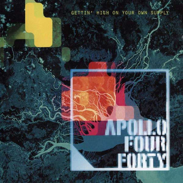 APOLLO 440 – Gettin' High On Your Own Supply