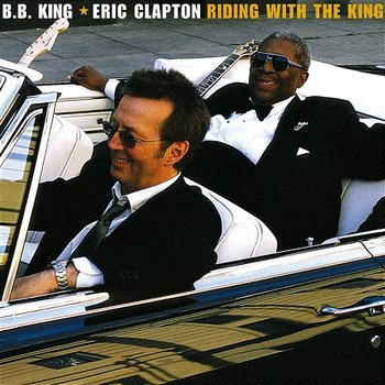 B.B. KING & CLAPTON ERIC – Riding With The King