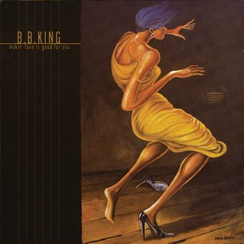B.B. KING – Makin' Love Is Good For You