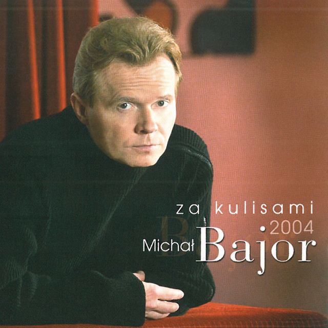 BAJOR MICHAŁ – Za Kulisami 2004