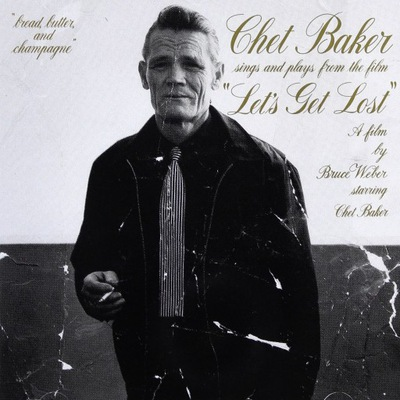 BAKER CHET – Sings And Plays From The Film Let's Get Lost