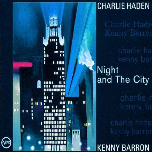 BARRON KENNY & HADEN CHARLIE – Night And The City