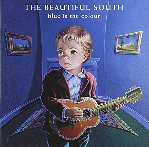 BEAUTIFUL SOUTH – Blue Is The Colour