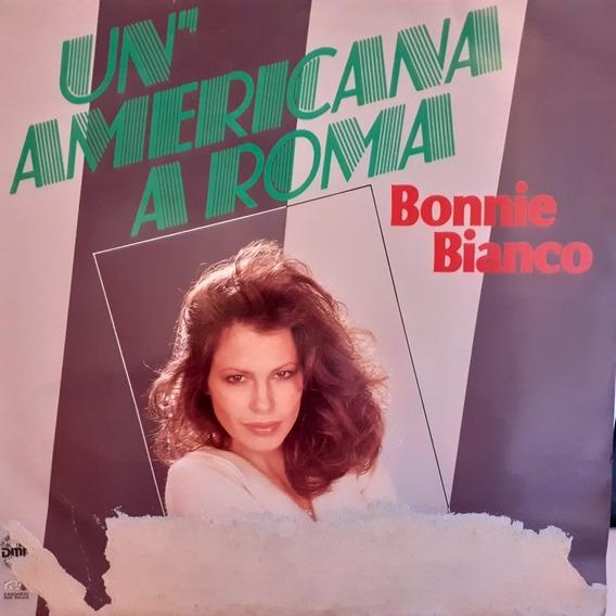 BLANCO BONNIE – Un'Americana A Roma