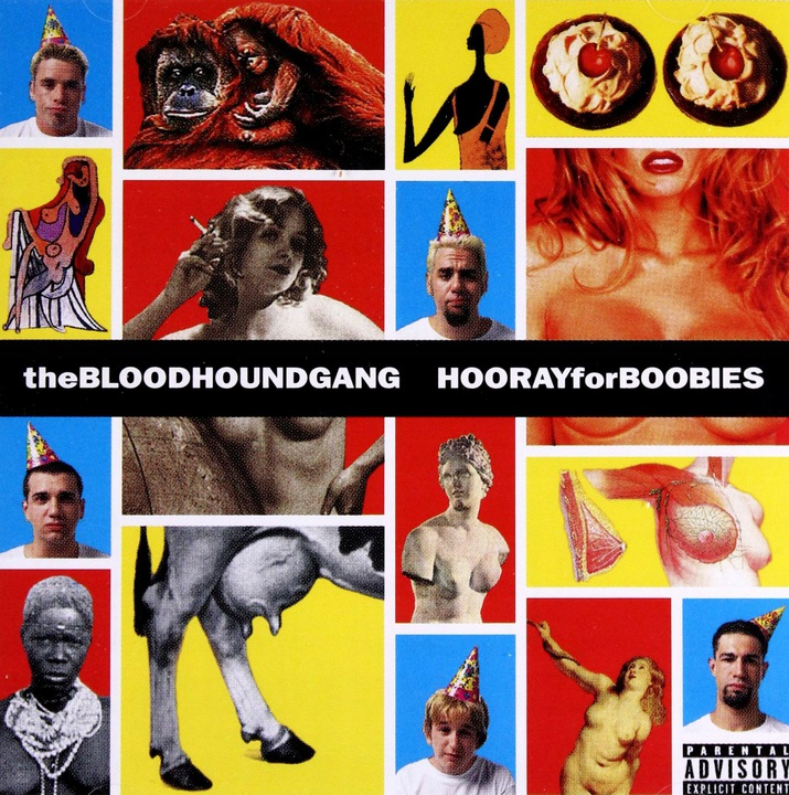BLOODHOUND GANG – Hooray For Boobies