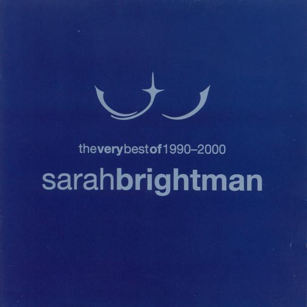 BRIGHTMAN SARAH – Very Best Of 1990 – 2000