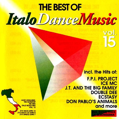 Best Of Italo Dance Music 15