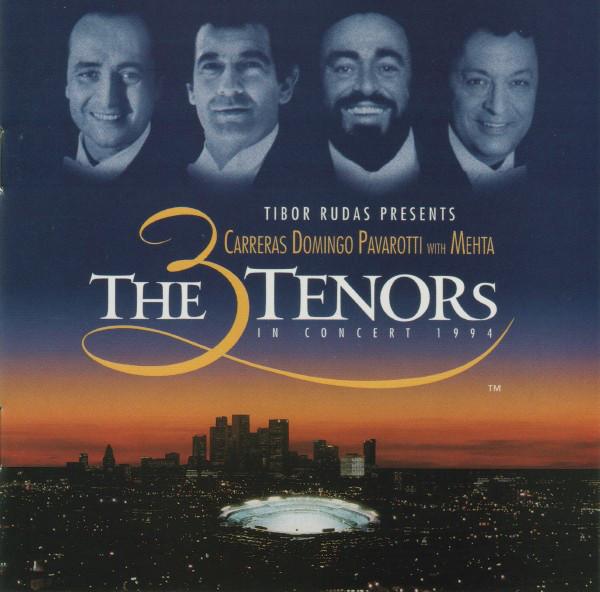 CARRERAS, DOMINGO, PAVAROTTI – 3 Tenors – Los Angeles '94
