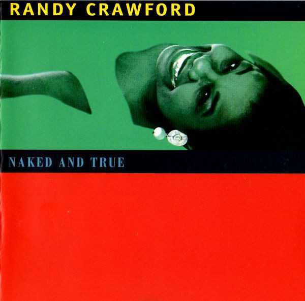 CRAWFORD RANDY – Naked And True