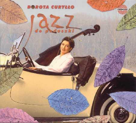 CURYŁŁO DOROTA – Jazz Do Poduszki