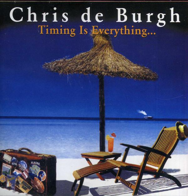 DE BURGH CHRIS – Timing Is Everything