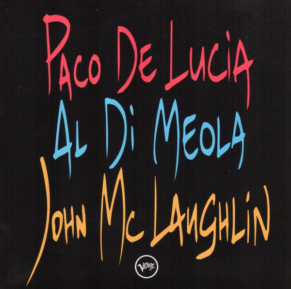 DE LUCIA PACO, DI MEOLA AL, McLAUGHLIN JOHN - Guitar Trio