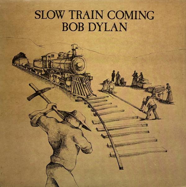 DYLAN BOB – Slow Train Coming