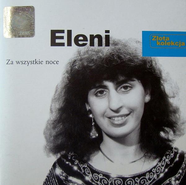 ELENI – Za Wszystkie Noce