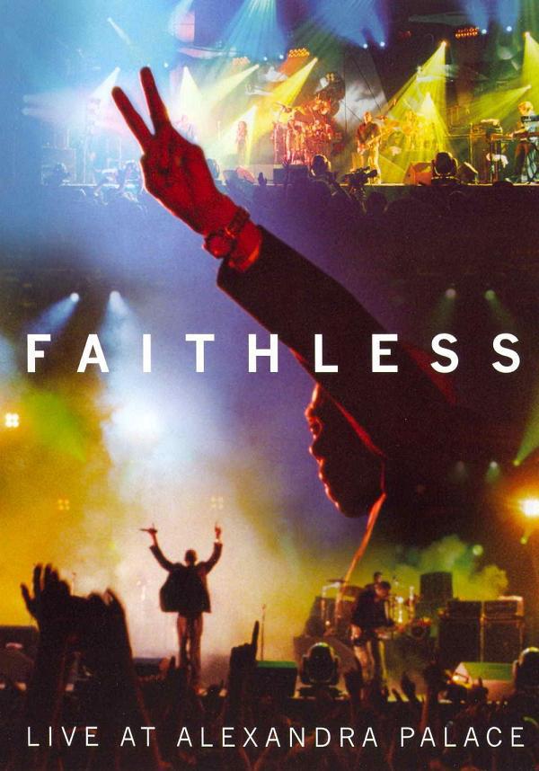 FAITHLESS – Live At Alexandra Palace