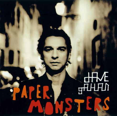GAHAN DAVE – Paper Monster
