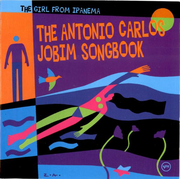Girl From Ipanema – The Antonio Carlos Jobim Songbook