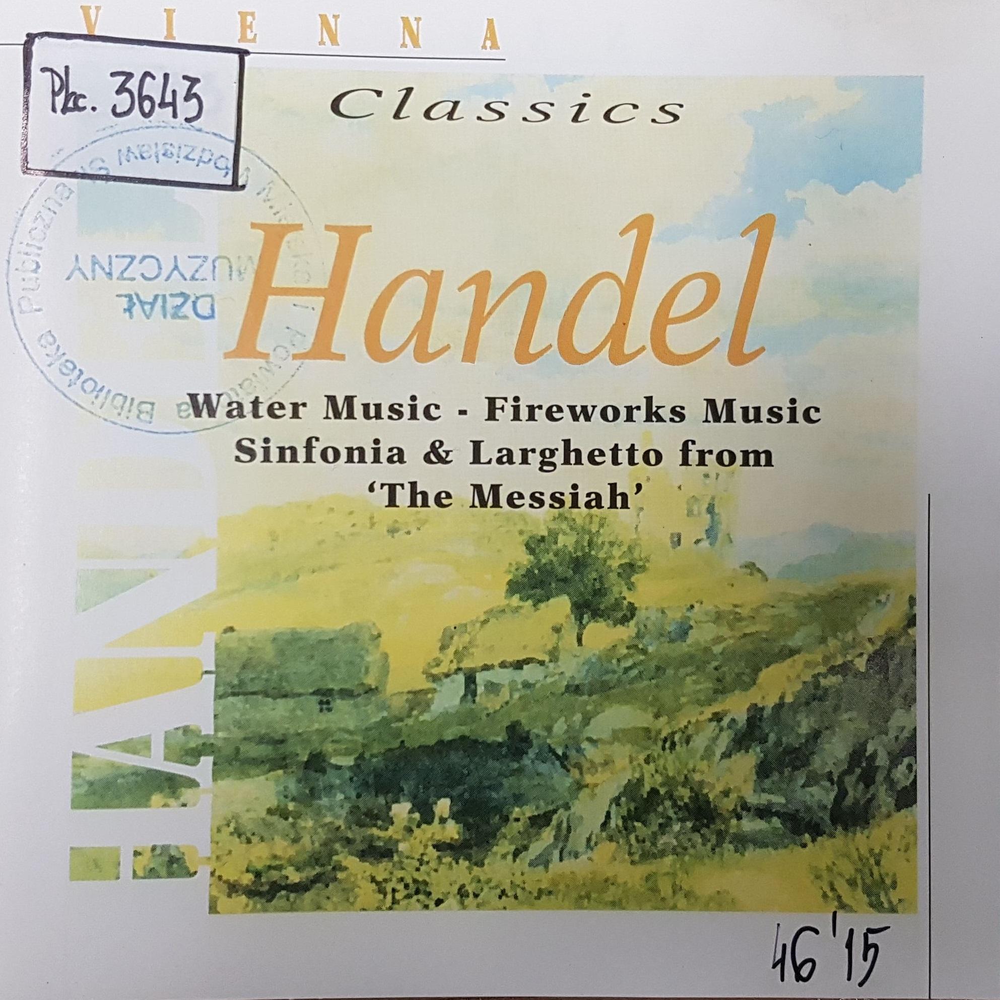 Handel George – Water Music, Fireworks Music