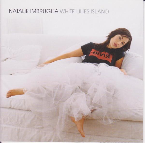 Imbruglia Natalie – White Lilies Island