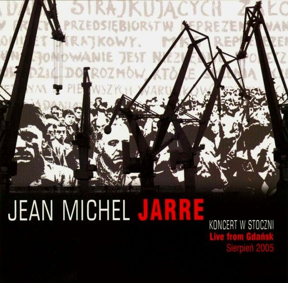 Jarre Jean Michel – Life From Gdańsk