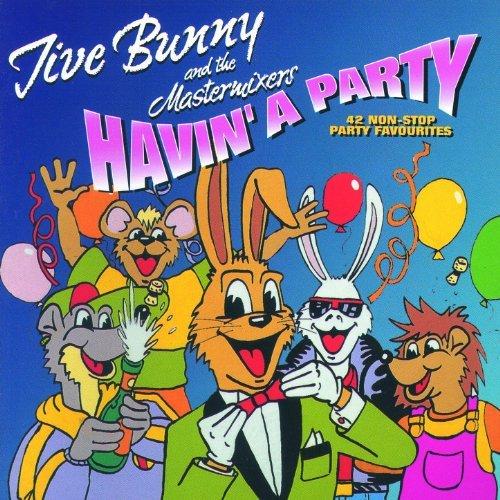 Jive Bunny And The Mastermixers Havin A Party