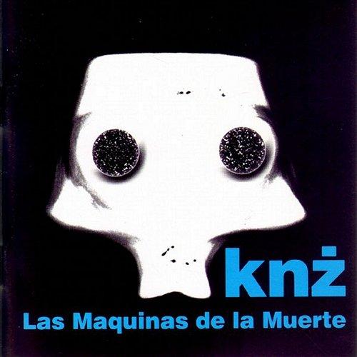 KAZIK NA ŻYWO – Las Maquinas De La Muerte