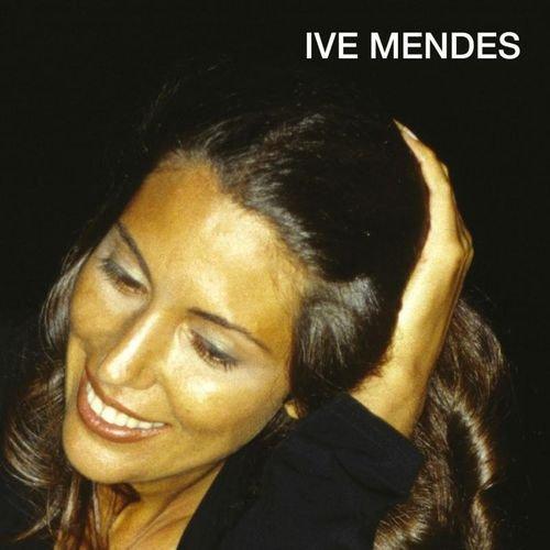 Mendes Ive - Ive Mendes