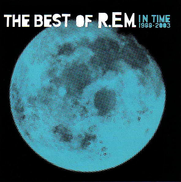 R.E.M. - In Time 1988-2003