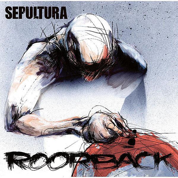 SEPULTURA – Roorback