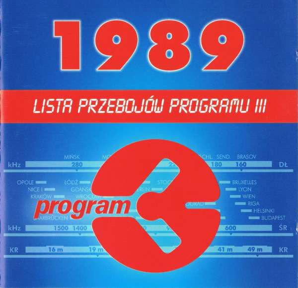 SKŁAD. – Lista Przebojów Programu III – 1989