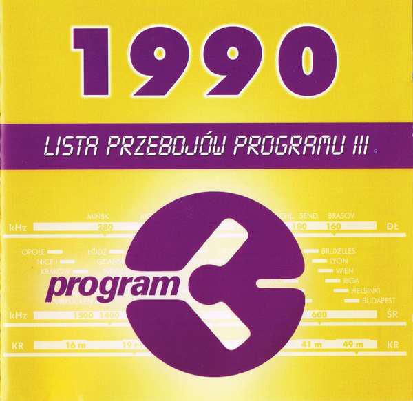 SKŁAD. – Lista Przebojów Programu III – 1990