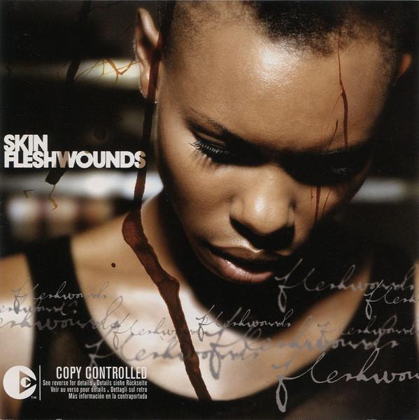 SKIN – Fleshwounds 1