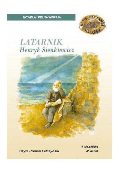 Sienkiewicz Henryk Latarnik