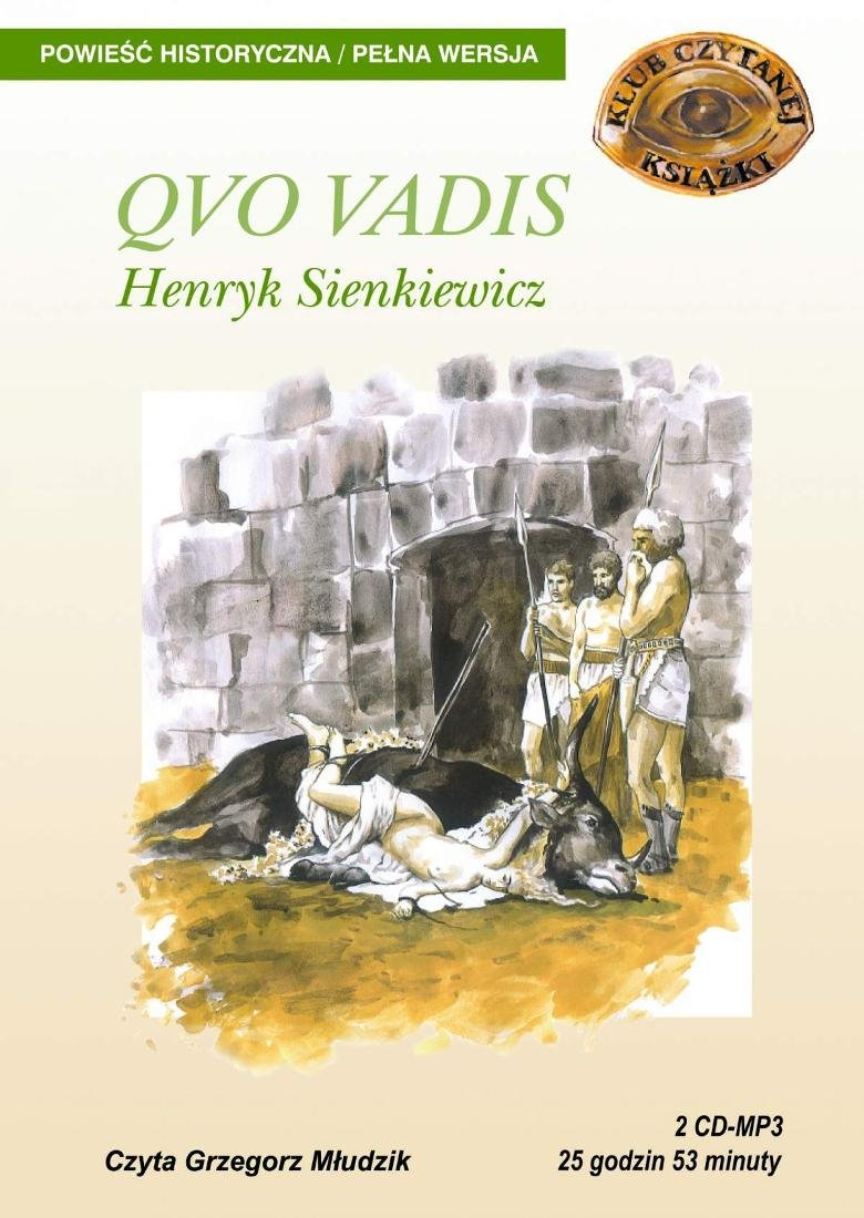 Sienkiewicz Henryk – Quo Vadis
