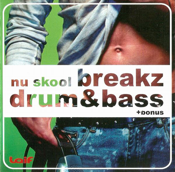Skład  Nu Skool Breakz Drum & Bass Mixed By DJ Mikro