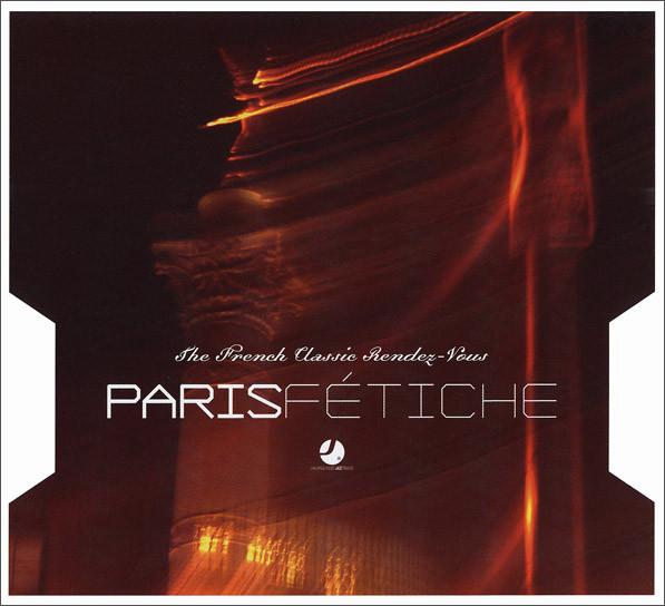 Skład  Paris Fetiche – The French Classics Rendez Vous
