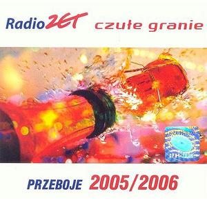 Skład – Radio Zet Czułe Granie 2005 2006