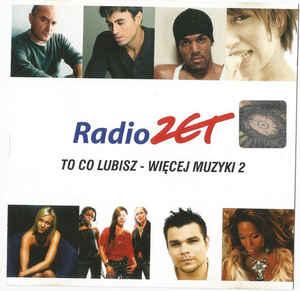 Skład – Radio Zet To Co Lubisz – Więcej Muzyki 2