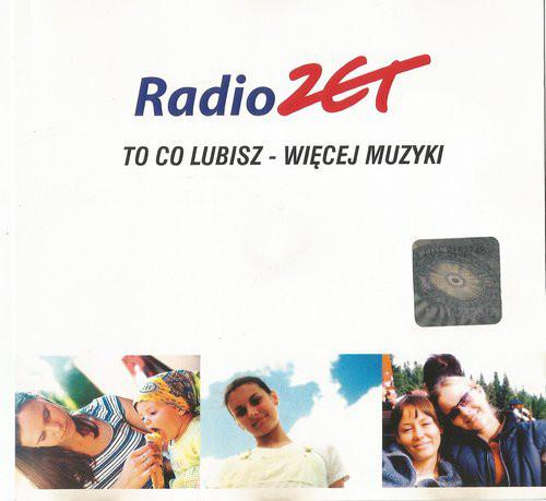 Skład – Radio Zet To Co Lubisz – Więcej Muzyki
