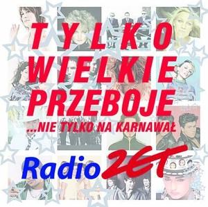 Skład – Radio Zet Tylko Wielkie Przeboje Na Karnawał