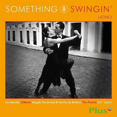 Skład  Something Swingin' Latino