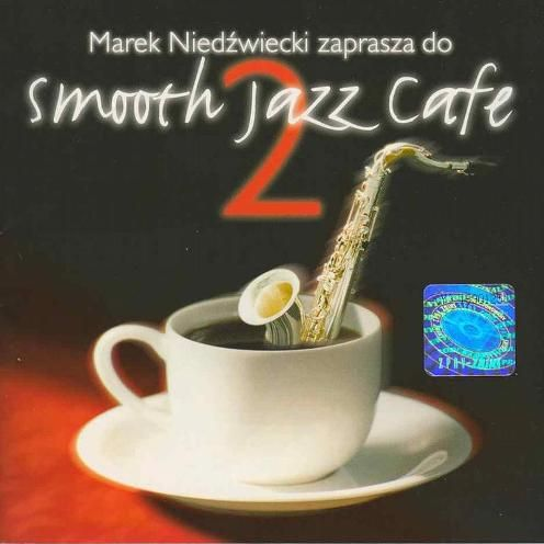 Smooth Jazz Cafe 2
