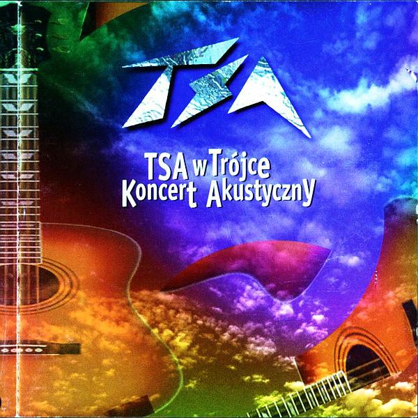 TSA – TSA W Trójce. Koncert Akustyczny