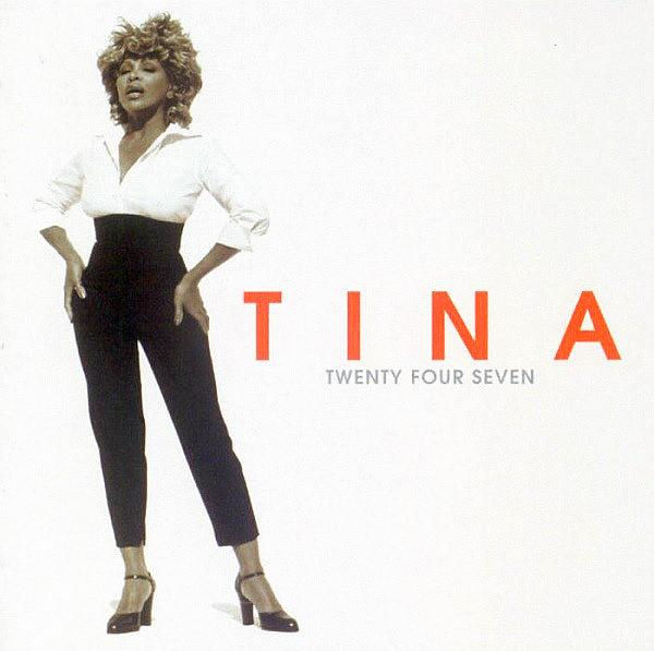 TURNER TINA – Twenty Four Seven