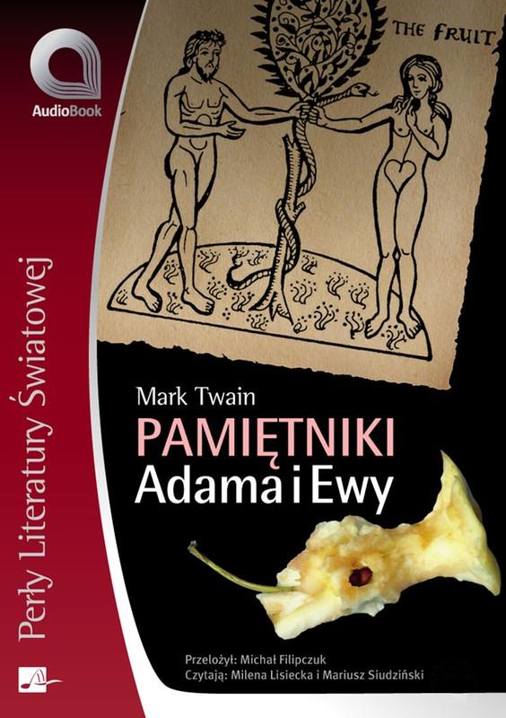 Twain Mark Pamiętniki Adama I Ewy